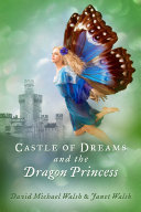 Castle of Dreams and the Dragon Princess