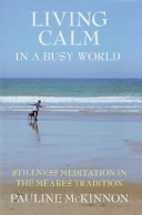 Living Calm in a Busy World Book