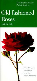 The Mitchell Beazley Pocket Guide to Old fashioned Roses