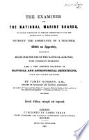 The Examiner for the National Marine Boards     Second Edition  Enlarged and Improved