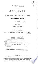 Jessonda. A grand Opera in three act [and in verse], in German and English. Third edition