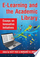 E Learning And The Academic Library