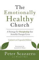 The Emotionally Healthy Church  Expanded Edition  a Strategy ForDiscipleship That Actually Changes Lives Book
