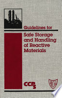 Guidelines For Safe Storage And Handling Of Reactive Materials Book PDF