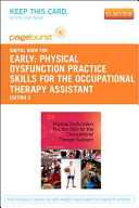 Physical Dysfunction Practice Skills for the Occupational Therapy Assistant