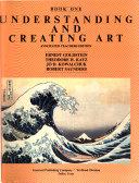 Understanding and Creating Art