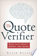 The Quote Verifier  : Who Said What, Where, and When