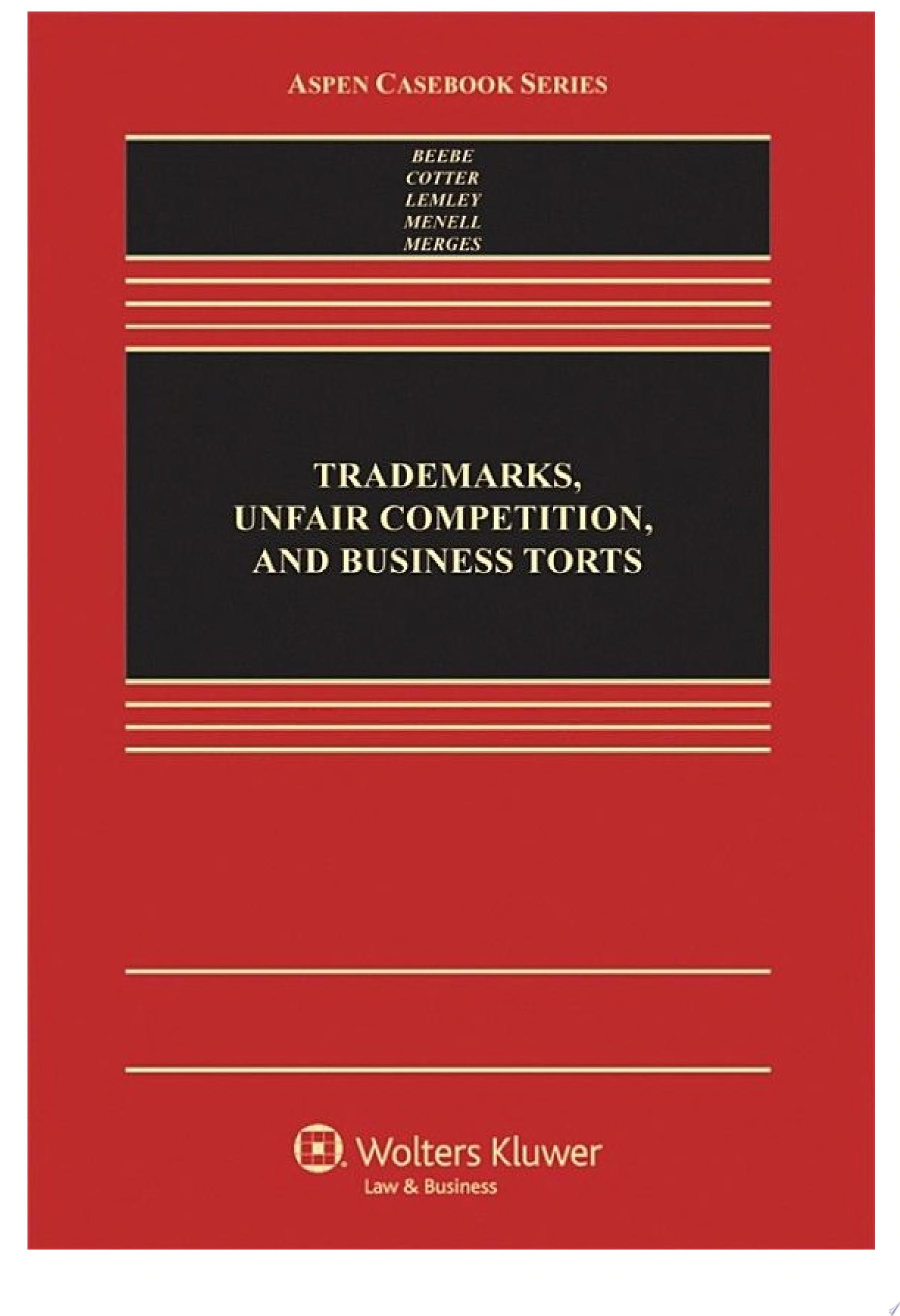 Trademarks  Unfair Competition  and Business Torts