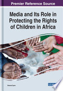 Media and Its Role in Protecting the Rights of Children in Africa