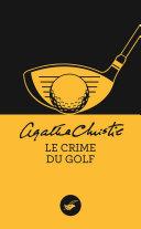 Le crime du golf (Nouvelle traduction révisée) [Pdf/ePub] eBook