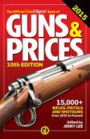The Official Gun Digest Book of Guns   Prices 2015