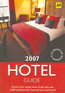 The Hotel Guide 2007