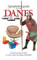 The Xenophobe's Guide to the Danes
