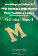 Technical Report  Workshop on Defects in Wide Bandgap  WBG  Semiconductor Power Switching Devices