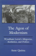 The Agon of Modernism