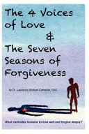 The 4 Voices Of Love And The Seven Seasons Of Forgiveness