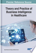 Theory and Practice of Business Intelligence in Healthcare
