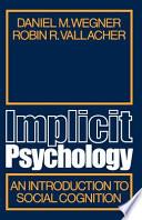 Implicit Psychology