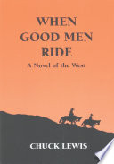 When Good Men Ride