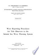 Wave Reporting Procedures for Tide Observers in the Seismic Sea Wave Warning System