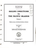 Sailing Directions for the Pacific Islands  Western groups  including the Solomon Islands