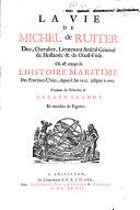 La vie de Michel de Ruiter ...