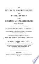 The Botany of Worcestershire, Etc