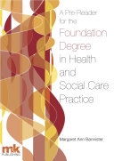 A Pre-Reader for the Foundation Degree in Health and Social Care Practice
