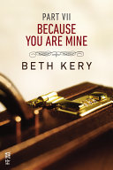 Because You Are Mine Part VII [Pdf/ePub] eBook