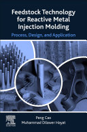 Feedstock Technology for Reactive Metal Injection Molding