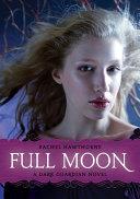 Dark Guardian #2: Full Moon