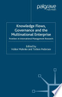 Knowledge Flows  Governance and the Multinational Enterprise