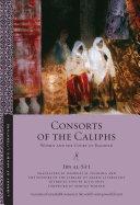 Consorts of the Caliphs Pdf/ePub eBook