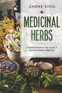 Should I Go Herbal?: The Science Behind Herbal Remedies