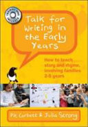 Talk for Writing in the Early Years  How to Teach Rhyme and Story and Involve Families 2 5