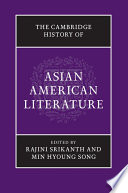 The Cambridge History of Asian American Literature