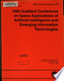 The 1995 Goddard Conference On Space Applications Of Artificial Intelligence And Emerging Information Technologies