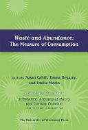 Waste and Abundance