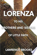 Lorenza to His Brothers and Sisters of Little Faith