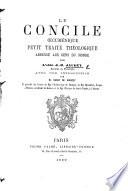 Le Concile Cum Nique Petit Trait Th Ologique Adress Aux Gens Du Monde Avec Une Introduction Par H De Riancey Etc