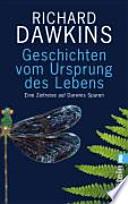 Geschichten vom Ursprung des Lebens  : eine Zeitreise auf Darwins Spuren
