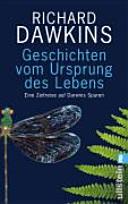 Geschichten vom Ursprung des Lebens: eine Zeitreise auf Darwins Spuren