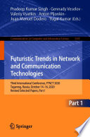 Futuristic Trends in Network and Communication Technologies