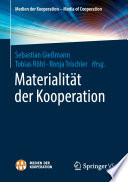 Materialität der Kooperation