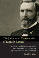 The Jacksonian Conservatism of Rufus P  Ranney