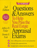 Questions   Answers to Help You Pass the Real Estate Appraisal Exams