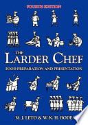The Larder Chef Book