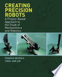 Creating Precision Robots