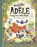 Mortelle Adèle au pays des contes défaits - tome collector Pdf/ePub eBook