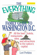 Everything Family Guide To Washington Dc 2nd Ed